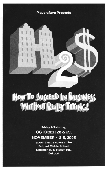How To Succeed In Business Without Really Trying-2005